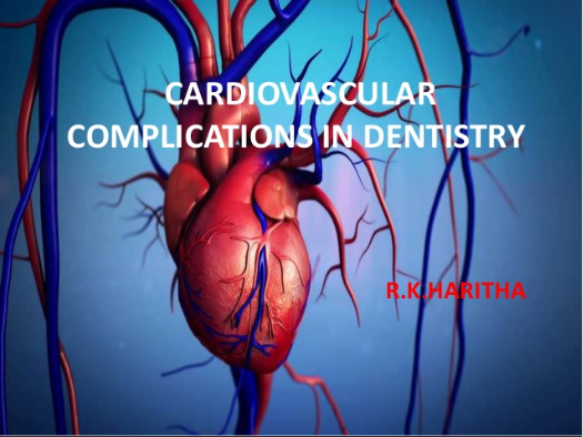 Cardiovascular Complications In Dentistry